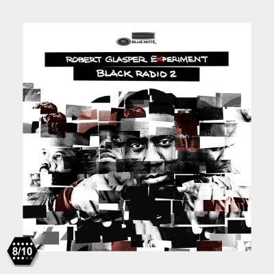"ALBUM REVIEW: Robert Glasper's ""Black Radio 2″"