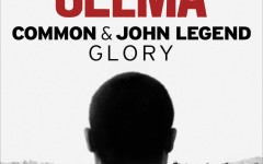 "Song of the day: ""Glory"" by John Legend and Common"