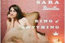 "Song of the Day: ""King of Anything"" by Sara Bareilles"